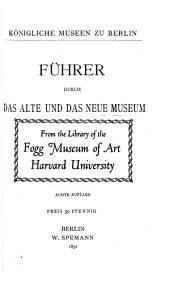 Führer durch das Alte und das Neue Museum