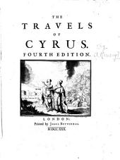 The Travels of Cyrus: Volume 1
