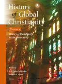 History of Global Christianity, Vol. II