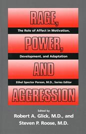Rage  Power  And Aggression