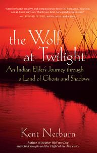 The Wolf at Twilight Book