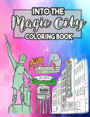 Into the Magic City Coloring Book