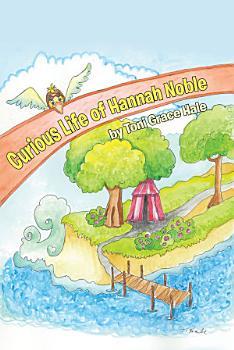 Curious Life of Hannah Noble PDF