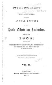 Public Documents of Massachusetts: Being the Annual Reports of Various Public Officers and Institutions ..., Volume 2