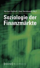 Soziologie der Finanzmärkte