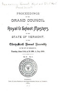 Proceedings of the Grand Council  Royal and Select Masters of the State of Vermont at the     Annual Assembly PDF