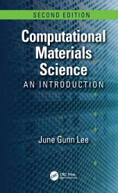 Computational Materials Science: An Introduction, Second Edition, Edition 2