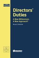 Directors' Duties:A New Millennium, a New Approach?