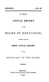 Annual Report, Together with the Report of the Secretary of the Board: (1837-1841), Volumes 1-5