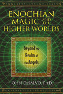 Enochian Magic and the Higher Worlds