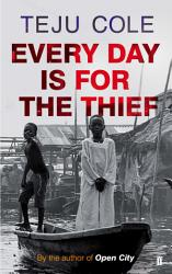 Every Day is for the Thief PDF