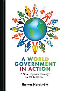 A World Government in Action PDF