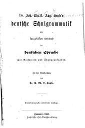 Deutsche schulgrammatik: oder, Kurzgefaestes lehrbuch der deutschen sprache mit beispielen und übungsaufgaben