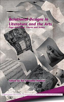 Relational Designs in Literature and the Arts PDF