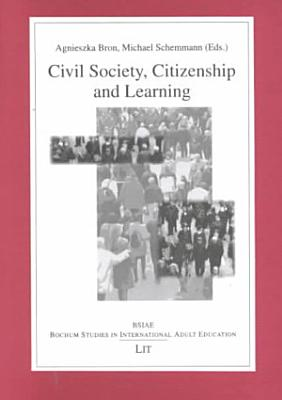 Civil Society  Citizenship and Learning PDF