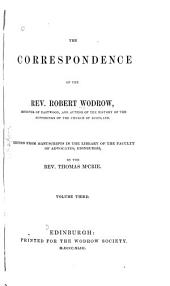 The Correspondence of the Rev. Robert Wodrow: Volume 3