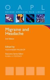 Migraine and Headache: Edition 2