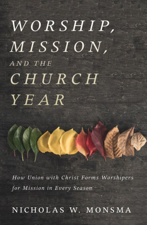 Worship  Mission  and the Church Year