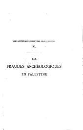 Les fraudes archéologiques en Palestine