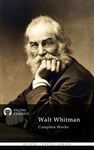Delphi Complete Works of Walt Whitman  Illustrated  PDF
