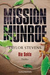 Mission Munroe. Die Sekte: Thriller