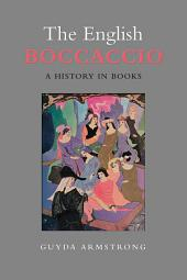 The English Boccaccio: A History in Books