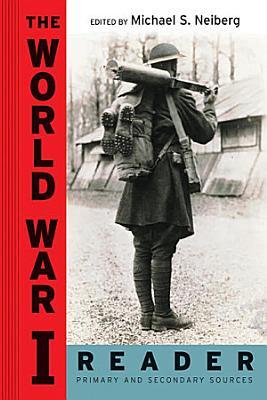 The World War I Reader PDF