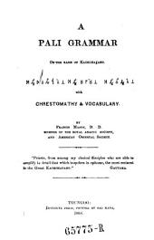 """A"" Pali Grammar on the Basis of Kachchayano with Chrestomathy and Vocabulary"
