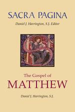 Sacra Pagina: The Gospel of Matthew