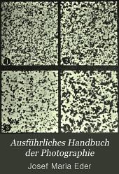 Ausführliches Handbuch der Photographie: Band 1,Teil 2