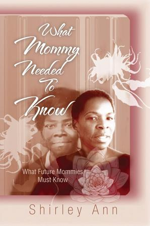 What Mommy Needed to Know PDF
