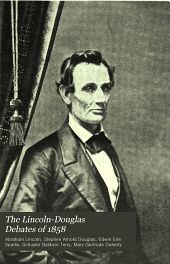 The Lincoln-Douglas Debates of 1858: Volume 3