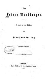 Des Lebens Wandlungen: Roman in drei Büchern, Band 2