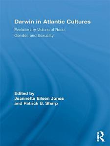 Darwin in Atlantic Cultures PDF