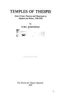 Temples of Thespis   Some Private Theatres and Theatricals in England and Wales  1700 1820 PDF