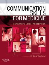 Communication Skills for Medicine: Edition 3