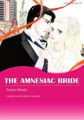 THE AMNESIAC BRIDE: Mills & Boon Comics