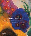 Emil Nolde  Mein Garten voller Blumen PDF