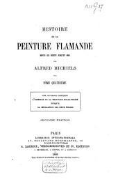 Histoire de la peinture Flamande depuis ses débuts jusqu'en 1864: Volume4