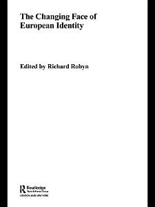 The Changing Face of European Identity PDF