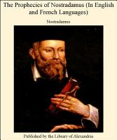 The Prophecies of Nostradamus  In English and French Languages  PDF