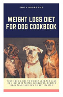 Weight Loss Diet for Dog Cookbook