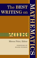 The Best Writing on Mathematics 2013 PDF