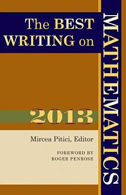 The Best Writing on Mathematics 2013 PDF