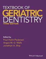 Textbook of Geriatric Dentistry PDF