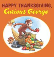 Happy Thanksgiving  Curious George PDF
