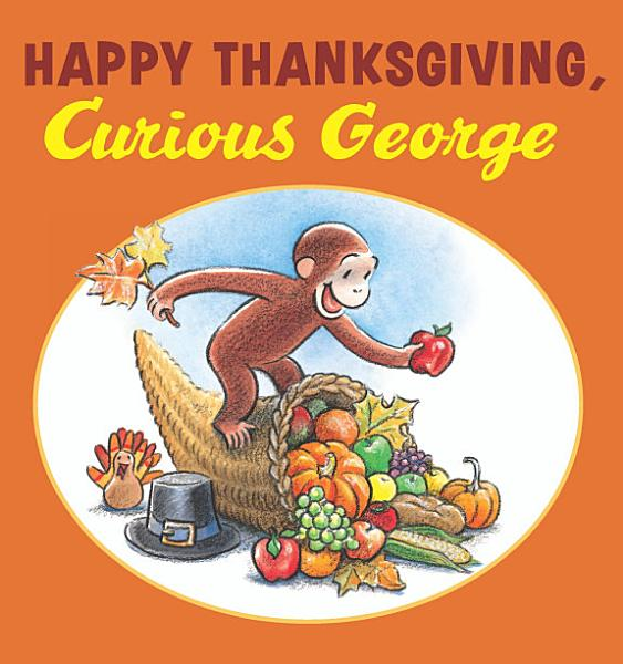 Happy Thanksgiving, Curious George