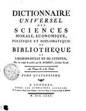 DICTIONNAIRE UNIVERSEL DES SCIENCES MORALE, ÉCONOMIQUE, POLITIQUE ET DIPLOMATIQUE: OU BIBLIOTHEQUE DE L'HOMME-D'ÉTAT ET DU CITOYEN.. TOME QUATORZIEME, Volume14