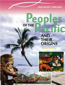 The Peoples of the Pacific and Their Origins
