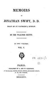 Memoirs of Jonathan Swift, D.D.: Dean of St. Patrick's, Dublin